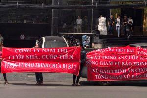 Chính phủ vào cuộc vụ Công ty Nam Thị nghi lừa đảo khách hàng