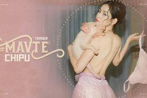 Chỉ mới tung teaser MV, Chi Pu đã gây tranh cãi trái chiều khi cởi đồ táo bạo