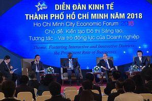Diễn đàn kinh tế TP Hồ Chí Minh 2018: Xây dựng đô thị sáng tạo, thông minh
