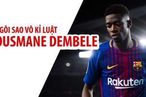 HLV Valverde chính thức lên tiếng về 'ngôi sao vô kỉ luật' Dembele