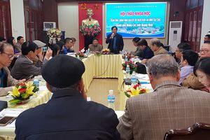 Móng Cái: Hội thảo khoa học 'Bảo tồn, phát huy giá trị di tích lịch sử đền Xã Tắc'