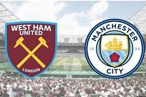 West Ham - Man City: Củng cố ngôi đầu