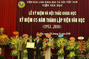 Viện Văn học - Trung tâm nghiên cứu văn học lớn nhất của cả nước kỷ niệm 65 năm thành lập