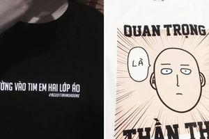 Giới trẻ Việt mê mệt áo phông chơi chữ