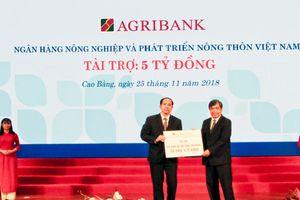 Hơn 700 tỷ đồng được Agribank cam kết đầu tư tại Cao Bằng