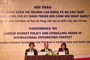 Việt Nam - Thụy Sĩ chia sẻ kinh nghiệm về chính sách thị trường lao động, hướng tới việc làm bền vững