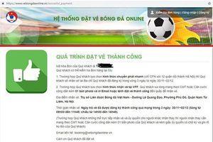 Vé trận bán kết Việt Nam-Philippines: VFF tiết lộ lượng vé bán ra trong ngày đầu tiên