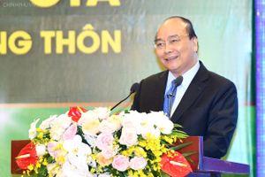 Thủ tướng Nguyễn Xuân Phúc: 'Sống cùng nông dân để làm cách mạng nông nghiệp'