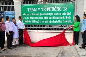 TP Hồ Chí Minh có trạm y tế đầu tiên theo nguyên lý Y học gia đình