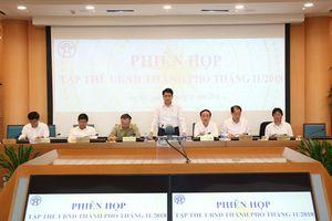 Tập thể UBND TP Hà Nội họp xem xét một số nội dung thuộc thẩm quyền