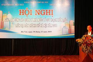 Hà Nội đã hoàn thành nhiều đồ án quy hoạch chung đô thị và phân khu