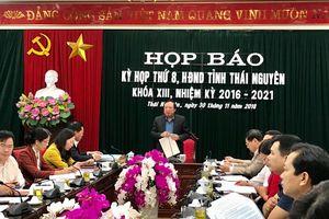 Họp báo về kỳ họp thứ 8, HĐND tỉnh Thái Nguyên khóa XIII