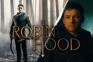'Robin Hood': Đừng nên bỏ lỡ phiên bản hành động về người anh hùng huyền thoại