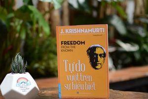 'Tự do vượt trên sự hiểu biết'
