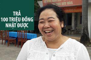 Người phụ nữ nghèo kể chuyện trả lại 100 triệu đồng rơi ở ngã tư