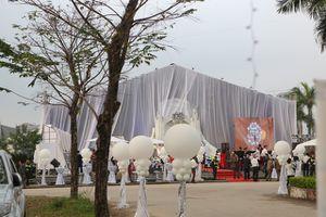 Đám cưới 'khủng' ở Thái Nguyên: Trang trí hết 3 tỷ, mời Đan Trường đến hát