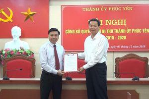 Bổ nhiệm ông Nguyễn Văn Mạnh làm Bí thư Thành ủy Phúc Yên