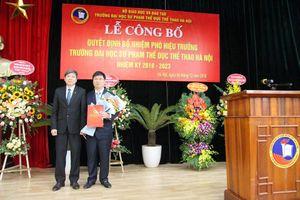 Trường Đại học Sư phạm TDTT Hà Nội có tân Phó Hiệu trưởng