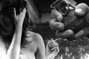 Bi kịch của thiếu nữ xinh đẹp bị hỏi cưới bằng... lựu đạn
