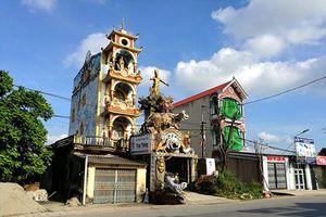 Ghé thăm ngôi nhà phong thủy kì quái ở Hưng Yên
