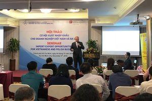 Thương mại Việt Nam – Ba Lan: Khai thác thế mạnh để tăng trưởng
