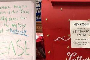 Câu chuyện phía sau bức thư 'xin thận' gửi ông già Noel khiến triệu người rơi nước mắt