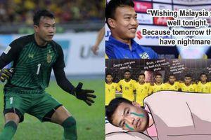Đáp trả thủ môn Thái Lan: 'CĐV Malaysia đã ngủ ngon và có giấc mơ đẹp'