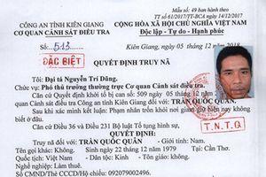 Bắt được 2 trong 3 đối tượng bị truy nã đặc biệt trốn trại ở Kiên Giang