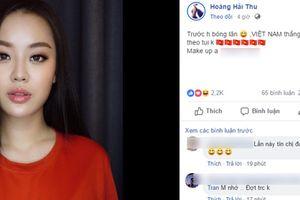 Sau bao lần bị vỗ mặt, cuối cùng 'Miss Dự đoán' Hoàng Hải Thu đã đoán đúng tỷ số đẹp lòng của đội tuyển Việt Nam