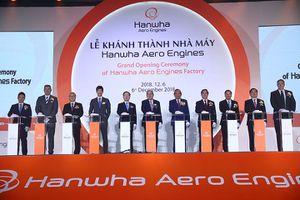Khánh thành Nhà máy sản xuất động cơ máy bay Hanwha 200 triệu USD