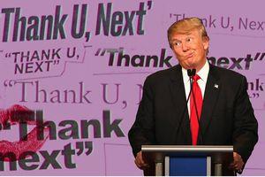 Clip chế Tổng thống Trump hát Thank U, Next