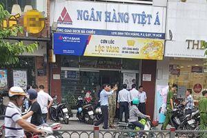 Cướp tiền tỷ tại chi nhánh Ngân hàng Việt Á ở Sài Gòn