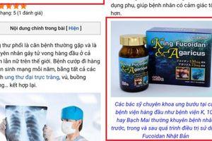 Công ty CP Dược phẩm Cysina quảng cáo TPCN King Fucoidan & Agaricus như 'thần dược'