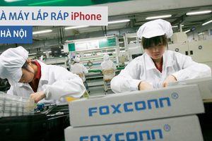 Ngày 7/12/18 l Sự kiện & Con số Công Thương: Foxconn xem xét mở nhà máy lắp ráp iPhone ở Hà Nội
