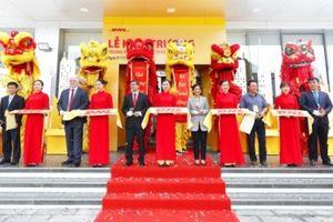 DHL Express: Khai trương Trung tâm khai thác trị giá 4,8 triệu Euro tại Hà Nội