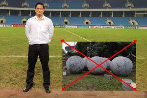 Người được cho là đã tư vấn di chuyển 40 quả cầu bị xích trên sân Mỹ Đình