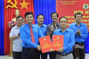 LĐLĐ Kon Tum ký kết chương trình phối hợp với Báo Lao Động