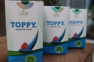 Ngoài Thảo dược Toppy, những cơ sở nào bị Cục ATTP 'sờ gáy'?