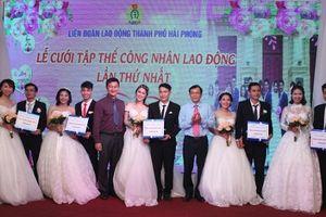 Hải Phòng: Tổ chức lễ cưới tập thể công nhân lao động