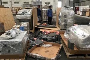 Bắt giữ lô máy xét nghiệm cấm nhập khẩu trị giá hàng chục tỷ đồng