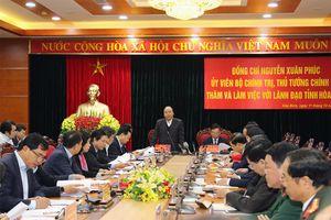 Thủ tướng Nguyễn Xuân Phúc làm việc với lãnh đạo tỉnh Hòa Bình về công tác phát triển KT-XH