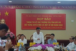 Bà Rịa - Vũng Tàu: Tổ chức họp báo liên quan khiếu nại của công dân
