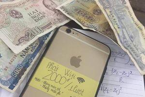 10X 'tranh thủ hơn cao thủ' kiếm tiền bằng cách 'bá đạo': phát wifi 2000đ/lượt