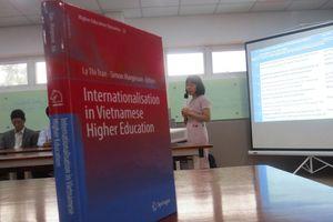 Giới thiệu ra mắt sách Quốc tế hóa Giáo dục Đại học Việt Nam