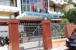 Bình Định: Nhiều lãnh đạo thuế tiếp tay doanh nghiệp chiếm đoạt tiền Nhà nước