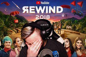 YouTube Rewind 2018 trở thành video bị 'dislike' nhiều thứ 2 lịch sử YouTube, vì đâu nên nỗi?