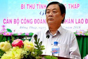 Bí thư Tỉnh ủy Đồng Tháp Lê Minh Hoan gặp gỡ, đối thoại với cán bộ CĐ