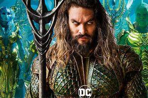 'Aquaman': Vui nhộn, hoành tráng đẹp mắt và là bộ phim siêu anh hùng độc lạ nhất của DC từ trước đến nay