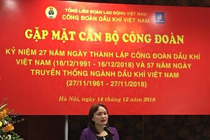 Kỷ niệm 27 năm thành lập Công đoàn Dầu khí Việt Nam
