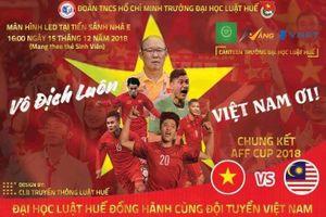 Huế : Nhiều trường Đại học, Cao đẳng lắp màn hình 'khủng' cổ vũ đội tuyển Việt Nam